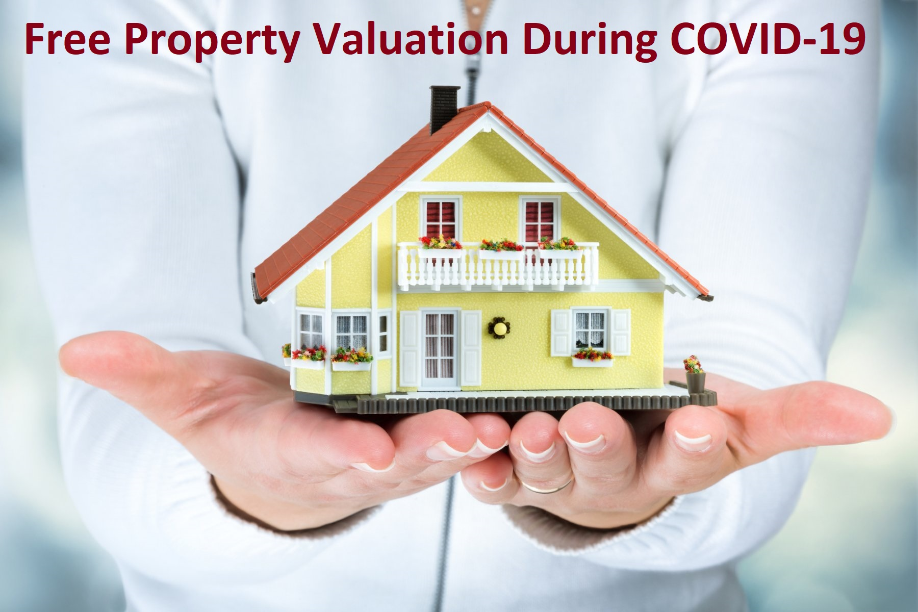 Why Need Free Property Valuation During COVID-19